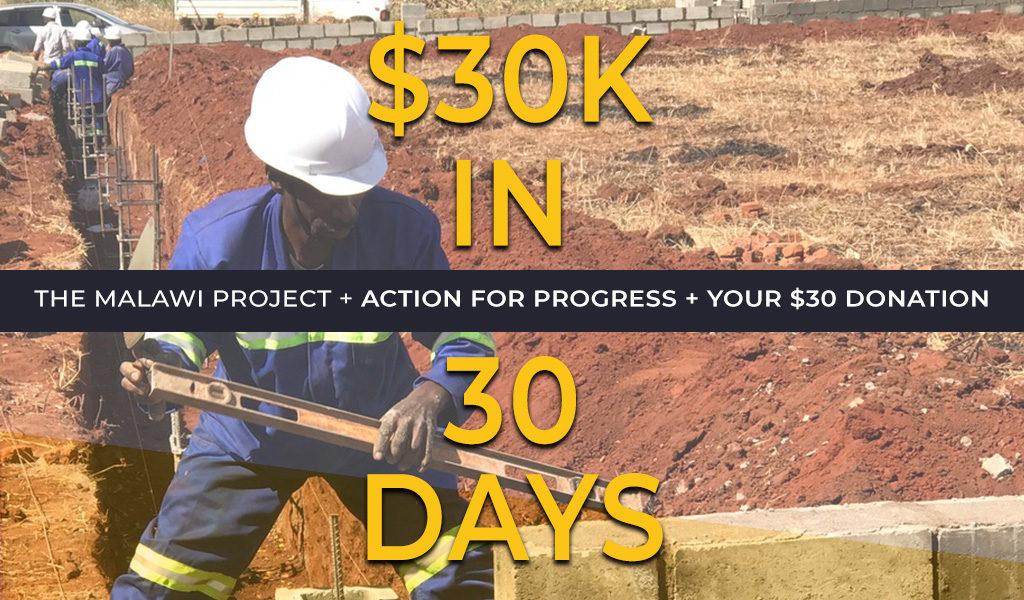 Action for Progress - $30K in 30 Days