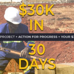 Action for Progress - $30K in 30 Days